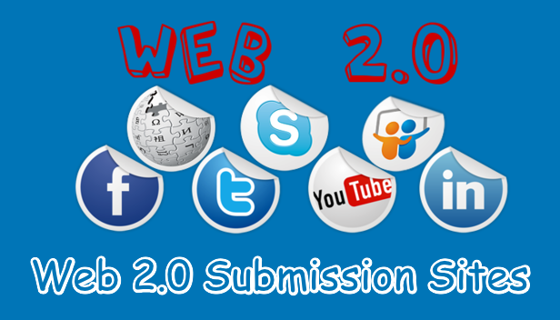 Web 2.0 Submission Sites List - (High DA Dofollow Backlinks)