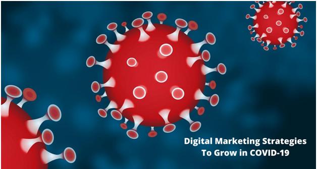 Digital Marketing Strategy During COVID-19